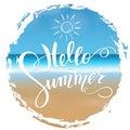 Hello summer lettering. Tropical background, blue ocean landscape