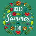 Hello Summer Time vector illustration. Fun quote with flowers pattern. Hand lettering typography poster in floral frame. Royalty Free Stock Photo