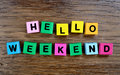 Hello Weekend on table Royalty Free Stock Photo