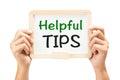 Helpful Tips Needed