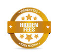 Hidden fees seal sign concept illustration design graphic Stock Images