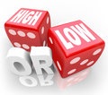 High or low two dice words minimum maximum more less the on red to illustrate a guessing game gambling to wager on Stock Image