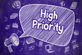 High Priority - Hand Drawn Illustration on Blue Chalkboard.
