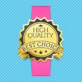 High Quality Best Choice Stamp Golden Label Reward Royalty Free Stock Photo