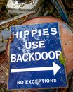 Hippies Use Backdoor No Exceptions Sign Royalty Free Stock Photo