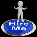 Hire me button shows job applicant or freelancer showing applicaticant Royalty Free Stock Photo