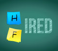 Hired or fired illustration design over a white background Royalty Free Stock Photo