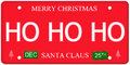 Ho ho ho license plate an imitation with december th stickers and written on it making a great concept words elsewhere merry Stock Images