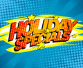 Holiday specials pop-art design. Royalty Free Stock Photo