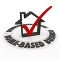 Home based business check mark box house icon words on a ring around a and and to illustrate steps to form a startup company as a Royalty Free Stock Images