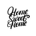 Home sweet home hand written lettering.