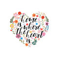 Home is the where heart - hand drawn vector text on floral ba Royalty Free Stock Photo