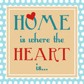 Home is where heart is positive message on dotted background Royalty Free Stock Photos