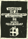 Honesty is a very expensive gift dont expect it f poster with quote for any interior decoration Royalty Free Stock Photo