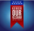 honor our veterans banner sign illustration design Royalty Free Stock Photo