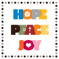 HOPE, PEACE, JOY