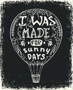 Hot air balloon vector illustration, lettering typography poster with positive quote Royalty Free Stock Photo