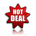 Hot deal button text in d red star label with white letters business concept Royalty Free Stock Photography