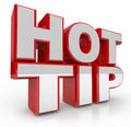 Hot Tip 3d Words Advice for Good Ideas Stock Photo