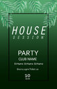 House session party.Poster template.Vector illustration