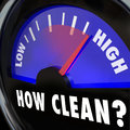 How clean words on gauge measuring cleanliness level inspection a your in an for an approval or certification Stock Images