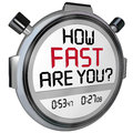 How fast are you stopwatch timer clock the words in a question on the display of a or asking if quick enough and have enough Royalty Free Stock Photos
