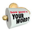 How good is your word question on toilet paper roll the a of to ask if you are trustworthy or lacking honor and reputation Stock Photography
