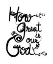 How great is our God word design as Christianity art Royalty Free Stock Photo
