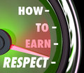 How to earn respect reverence achieve good high reputation level words on a speedometer or gauge giving advice on achieving a Stock Photo