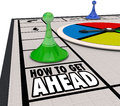 How to get ahead board game advance career move forward words on a with pieces moving around the playing field illustrate advice Stock Photography
