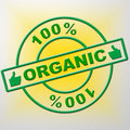 Hundred percent organic means healthful healthy and green indicating natural absolute completely Stock Image