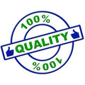 Hundred percent quality means perfect absolute and completely representing certify Royalty Free Stock Photo