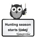 Hunting season monochrome comical sign isolated on white background Royalty Free Stock Photography