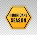 Hurricane season sign. Alert icon tempest. Forecast tornado. Blow hurricane. Cyclone evacuation. Warning monsoon, tropical storm, Royalty Free Stock Photo