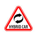 Hybrid car caution sticker. Save energy automobile warning sign. Recycle icon in red triangle to a vehicle glass.
