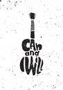 I can and I will. Motivational grunge poster