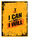 I Can And I Will. Sport Gym Typography Workout Motivation Quote Banner. Strong Vector Training Inspiration Concept