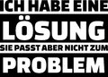 I have a solution but that does not fit to the problem slogan german