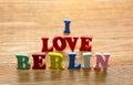 I Love Berlin letters on wood