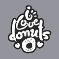 I Love Donuts White Calligraphy Lettering