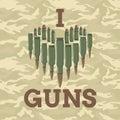 I love guns vector illustration. Military concept. For print, web, t-shirts, postcard. Royalty Free Stock Photo