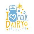 I love milk, dairy products logo symbol. Colorful hand drawn illustration