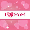 I love mom card in pink for mothers day Stock Photo