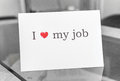 I love my job abstract photo showing the sign you can do a lot of great things if you like what you do and like your Stock Image