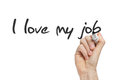 I love my job handwritten by hand on whiteboard Stock Photography