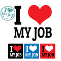 I love my job sign and labels on white background vector illustration Royalty Free Stock Photography