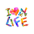 I love my life. Vector Royalty Free Stock Photo