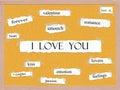 I Love You Corkboard Word Concept