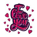 I love you. Inspirational hand lettering motivation poster for Valentines Day