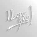 I love you lettering greeting card hand typographical vector background handmade calligraphy easy paste to any background Royalty Free Stock Photos